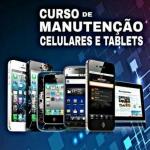 Curso Online Manutenção e Conserto de Celular com 50% de desconto